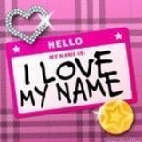 i love my name