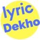 lyric dekho
